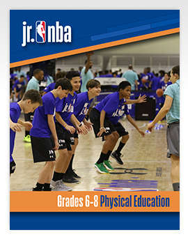 Jr. NBA Grades 6-8 Physical Education Curriculum