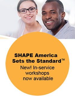 New SHAPE America Workshop