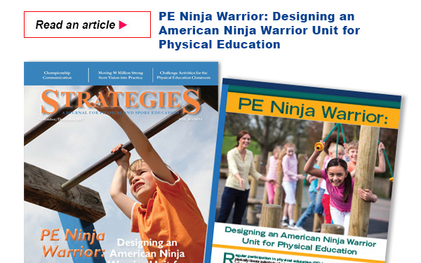 PE Ninja Warrior: Designing an American Ninja Warrior Unit for Physical Education