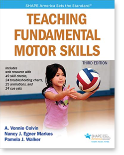Teaching Fundamental Motor Skills Third Edition